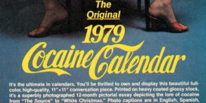 The Original and Outrageous 1979 Cocaine Calendar